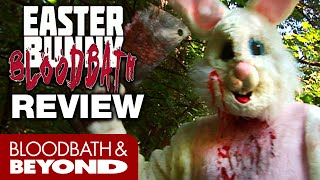 Easter Bunny Bloodbath (2010) - Horror Movie Review