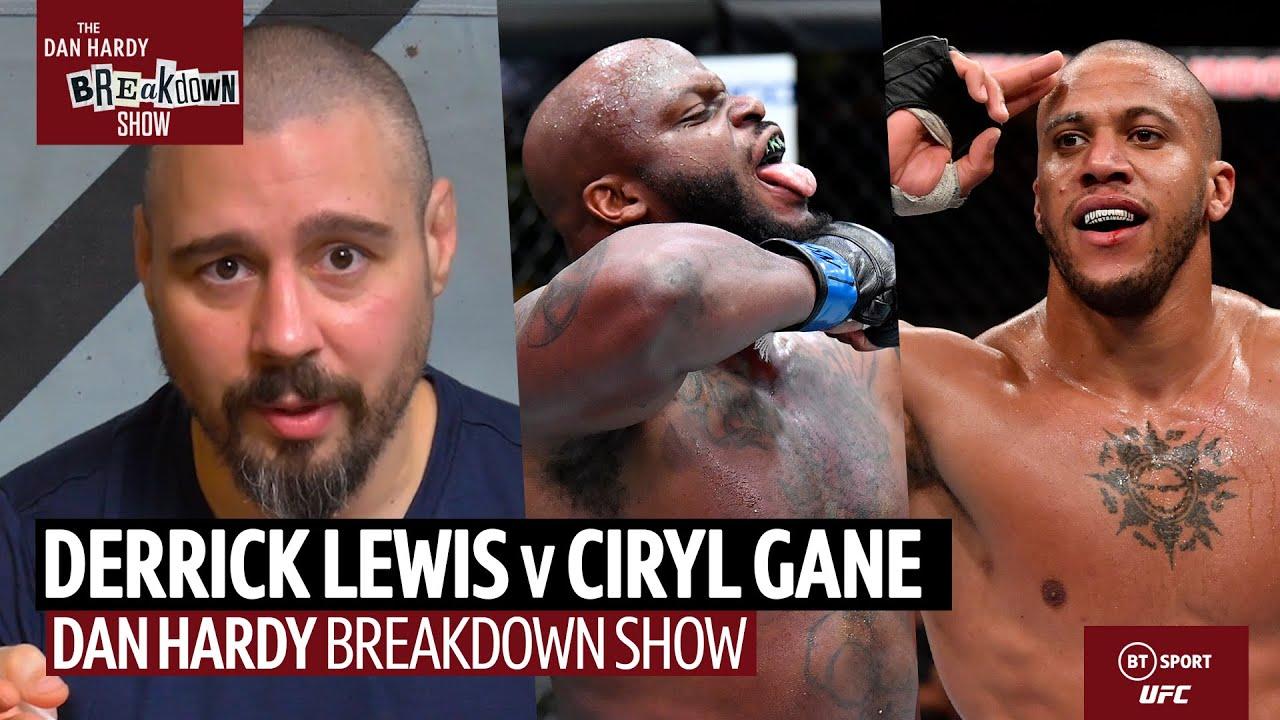 Dan Hardy Breakdown Show: Derrick Lewis v Ciryl Gane | UFC 265 Preview