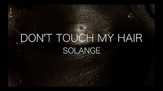 Don't Touch My Hair (Choreography Short Film)