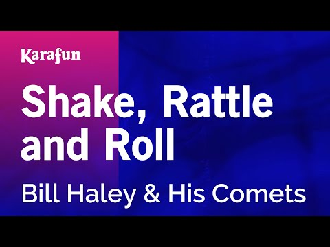 Karaoke Shake, Rattle and Roll - Bill Haley & His Comets *