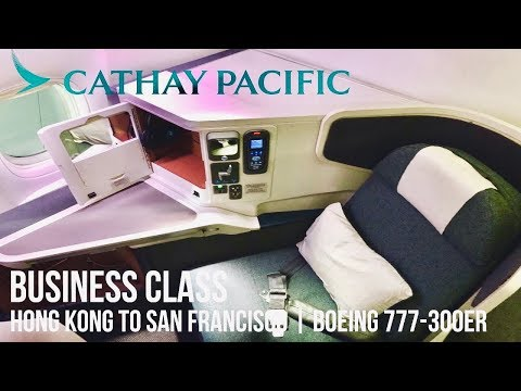 CATHAY PACIFIC BUSINESS CLASS HONG KONG TO SAN FRANCISCO CX872 HKG-SFO | BOEING 777-300ER