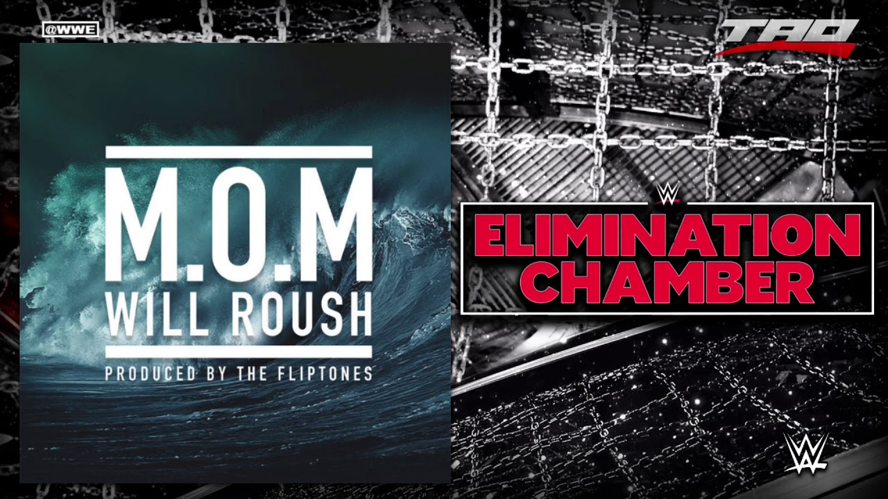 """Download WWE: Elimination Chamber 2018 - """"M.O.M"""" (Man On A Mission) - Official Theme Song"""