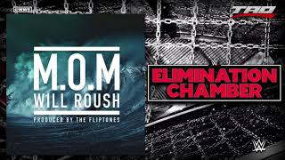 """WWE: Elimination Chamber 2018 Official Theme Song """"M.O.M"""" (Man On A..."""