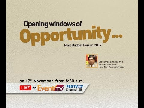 Opening Windows of Opportunity. Post Budget Forum 2017