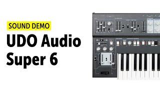 UDO Audio Super 6 Sound Demo (no talking)