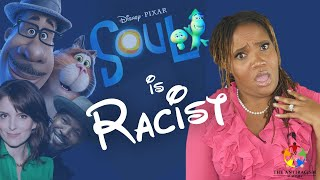 Soul Review: Racism & Disney - *SPOILERS* - This movie is RACIST.