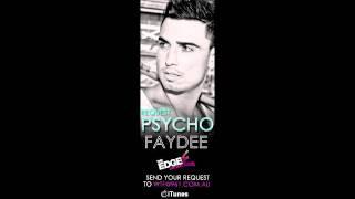 FAYDEE - PSYCHO (Produced by Divy Pota)