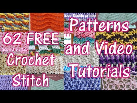 62 Crochet Stitch Tutorials & Patterns – Crochet