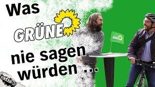 Was Grüne nie sagen würden …