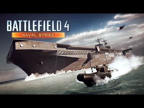 Battlefield 4 - Naval Strike Trailer