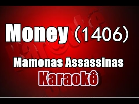 Money (1406) - Mamonas Assassinas(Ótimo Instrumental)  - Karaokê