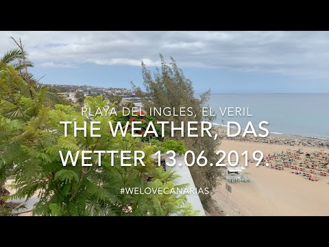 4K Gran Canaria Weather Playa Del Ingles Maspalomas El Veril 13.06.2019 Daily New From Another Place
