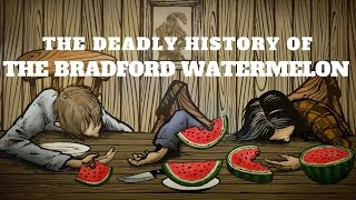 The Bradford Watermelon Story - Mind of a Chef