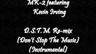 MK-2 featuring Kevin Irving - D.S.T.M. (Don