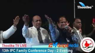 13th IPC Family Conference  DAY - 2 Evening