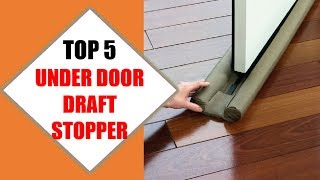 Top 5 Best Under Door Draft Stopper 2018 | Best Under Door Draft Stopper Review By Jumpy Express