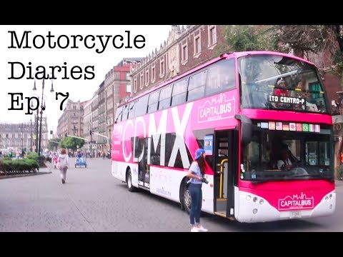 Motorcycle Diaries Ep. 7 EXPLORING MEXICO CITY ON A BUS