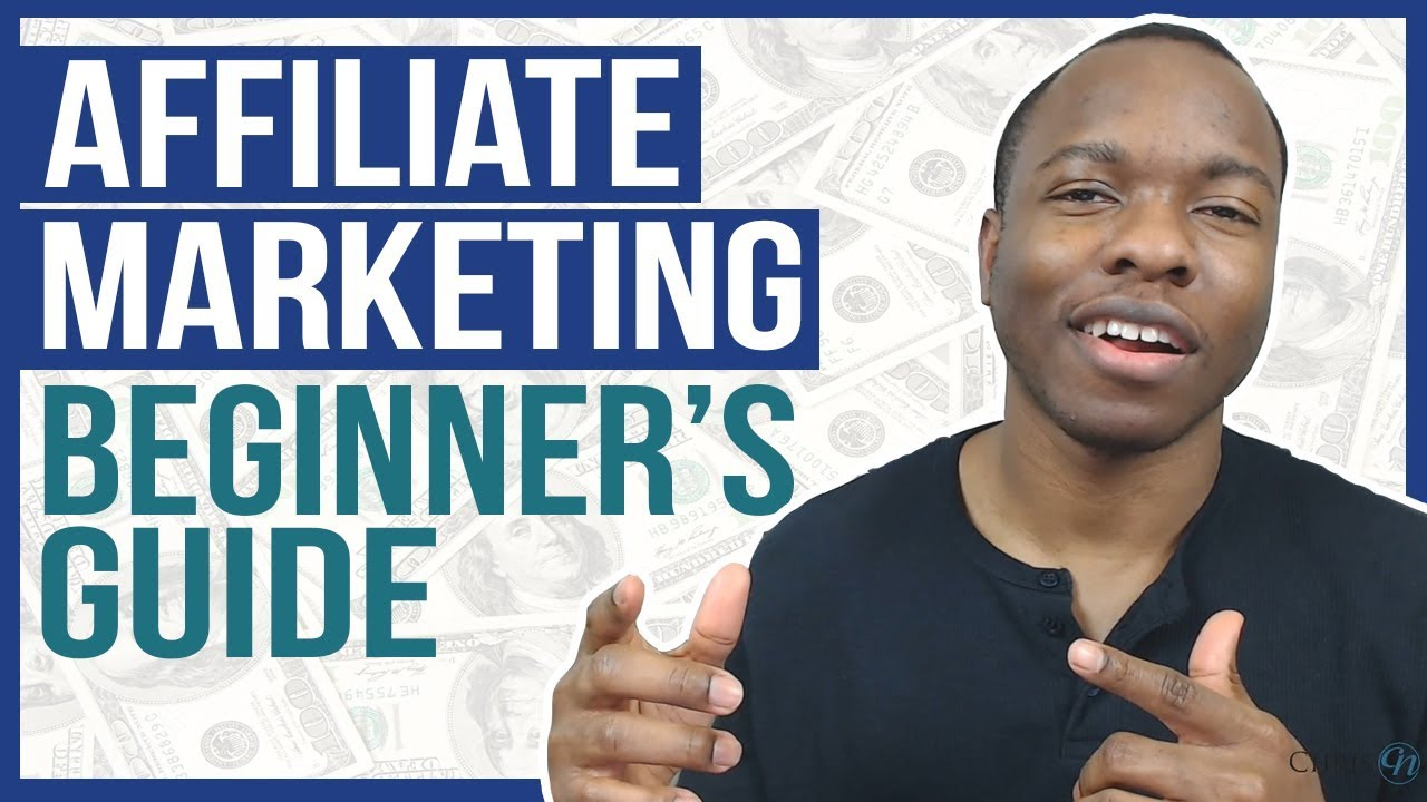 Affiliate Marketing BEGINNERS Guide - Step By Step From ZERO to $100 PER DAY