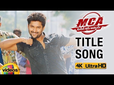 MCA Title Full Video Song 4K | MCA Movie...