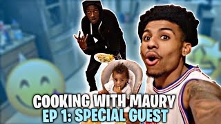 COOKING WITH MAURY EP.1 Special guest😱🔥