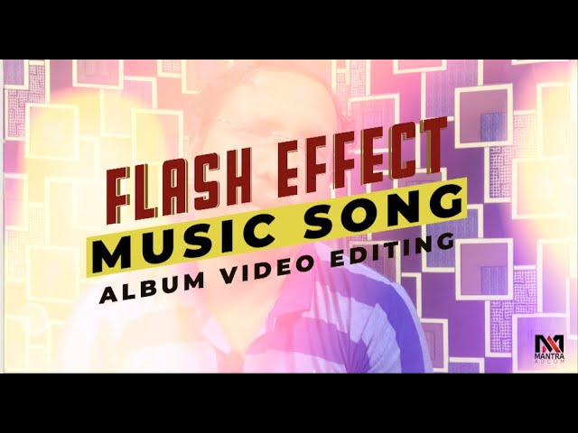 How to Add Beat and Flash Effect in Music Album Video| Song Beat, flash effect kaise lgaye Tutorial