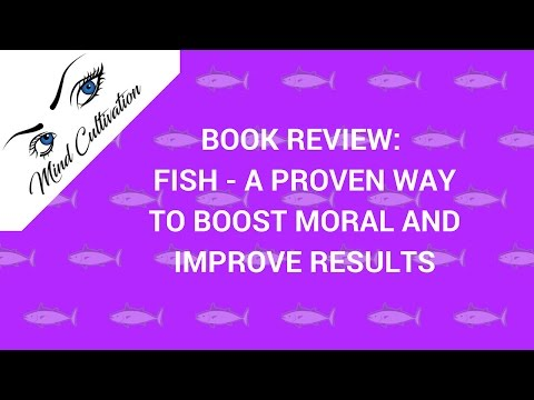 Book Review:  Fish - A Remarkable Way To Boost Morale And Improve Results