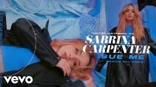 Sabrina Carpenter - Sue Me (Marian Hill Remix/Visualizer Video)