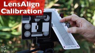 LensAlign Calibration - Tim Grey TV Episode 10