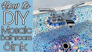 Video DIY Mosaic tile sink | Bathroom sink makeover download MP3, 3GP, MP4, WEBM, AVI, FLV Oktober 2019