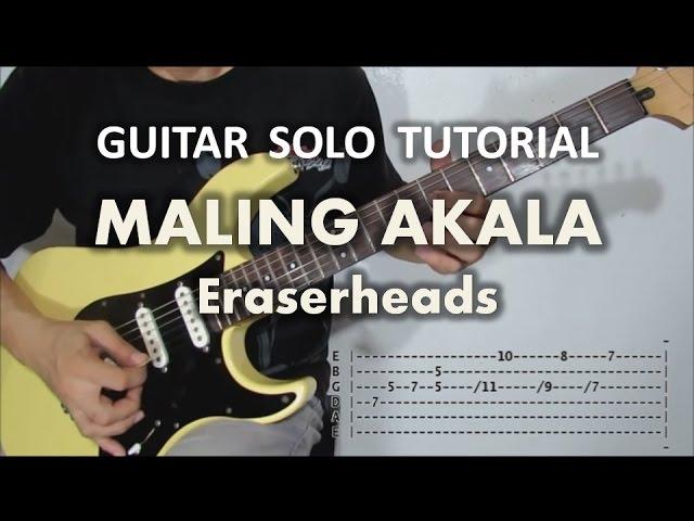 eraserheads-maling-akala-guitar-solo-tutorial-with-tabs-ringo-monsanto