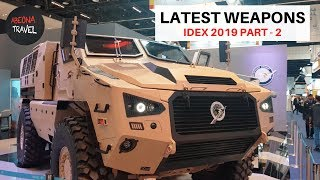 IDEX ABUDHABI 2019 PART - 2 , MILITARY EXHIBITION