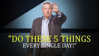 Dr. John Maxwell - Do These 5 Things If You Want To Attract Better Into Your Life!
