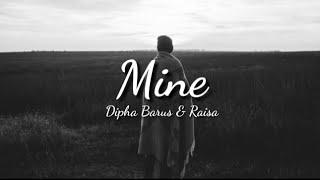 Dipha Barus & Raisa - Mine (Lyrics)