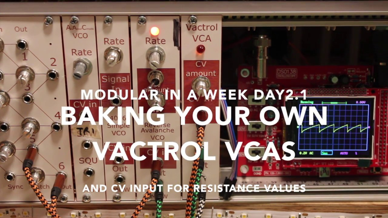 Vactrol VCAs and CV attenuators - DIY Modular in a Week 2 1