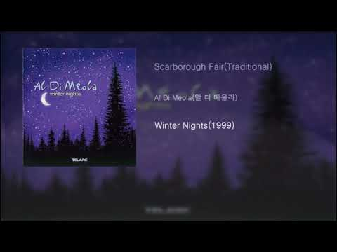 Al Di Meola(알 디 메올라) - Scarborough Fair(Traditional)[Winter Nights(1999)]