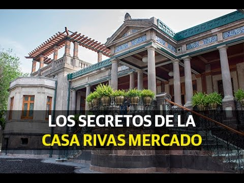 Los secretos de la casa rivas mercado youtube for La mansion casa hotel telefono