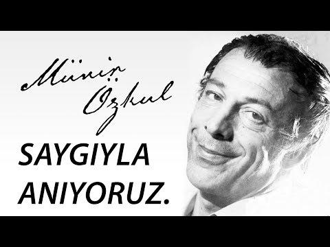 Münir Özkul Anısına (15.08.1925 - 05.01.2018)
