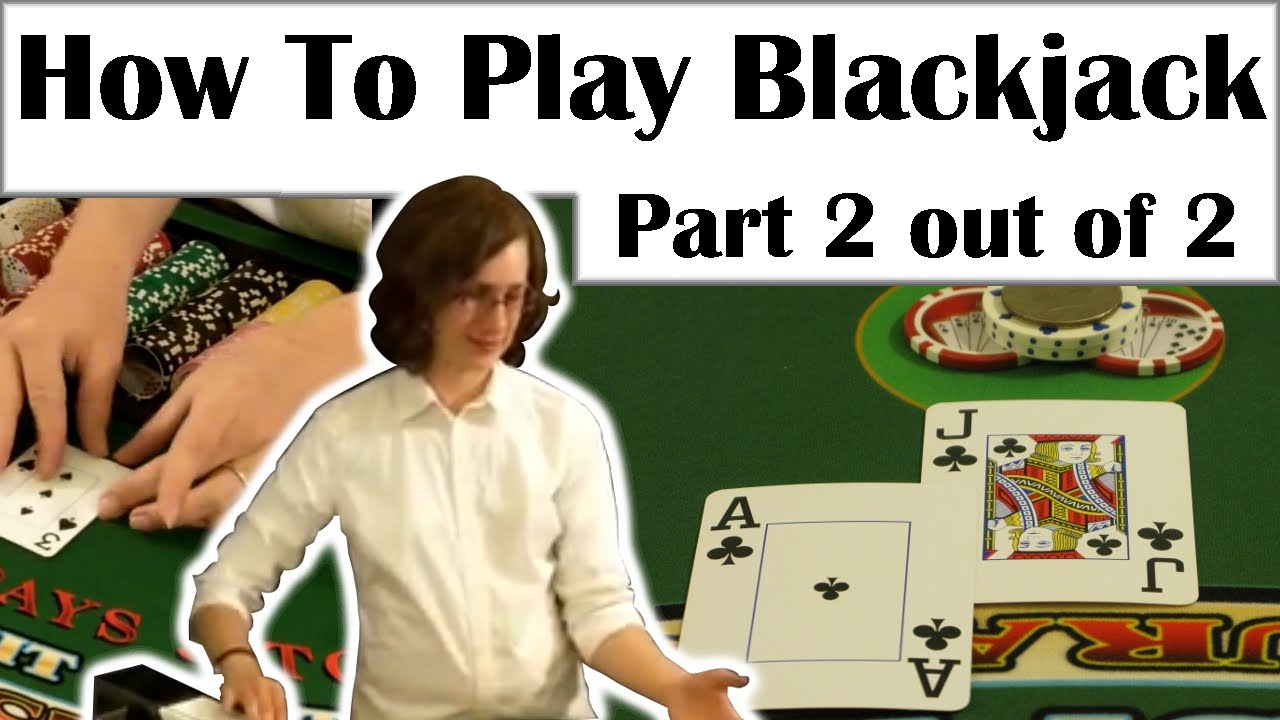 Blackjack ins and outs
