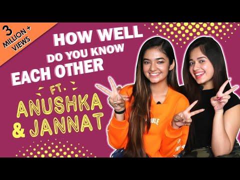 How Well Do You Know Each Other Ft. Anushka Sen & Jannat Zubair Rahmani