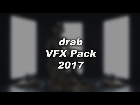 · drab · VFX Pack · 2017 ·