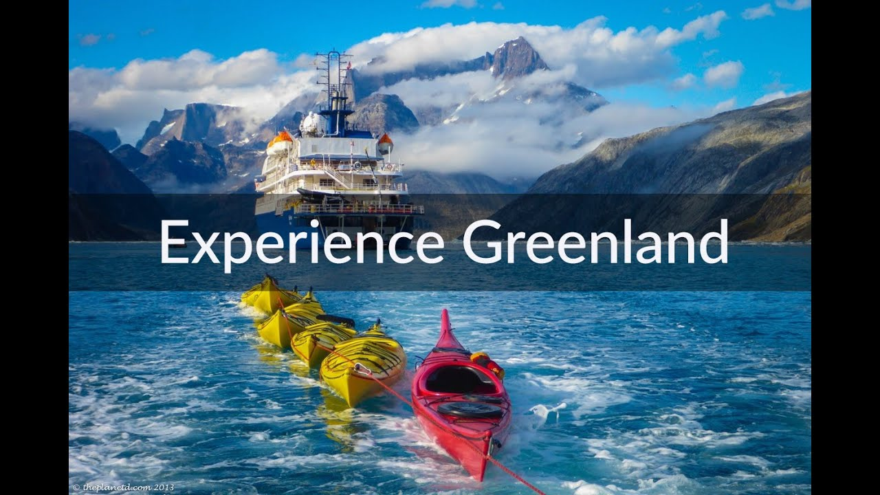 Experience Greenland - The Coolest Travel Destination in ...