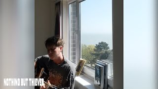 Nothing But Thieves - Sun Sessions ...
