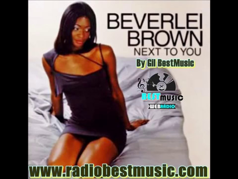 Beverlei Brown - Gonna Get Over You = Radio Best Music