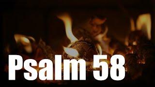 Psalm 58 - Gott, der gerechte Richter