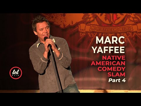 Marc Yaffee • Native American Comedy Slam • Part 4 | LOLflix