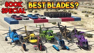 GTA 5 ONLINE : WHICH IS BEST BLADE? [800K SPECIAL]