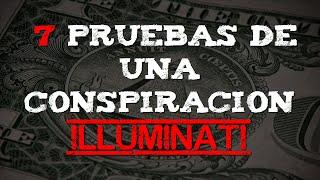 7 pruebas de una conspiracion Illuminati