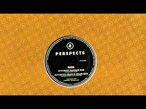 Perspects - autobody - Franz & Shape remix