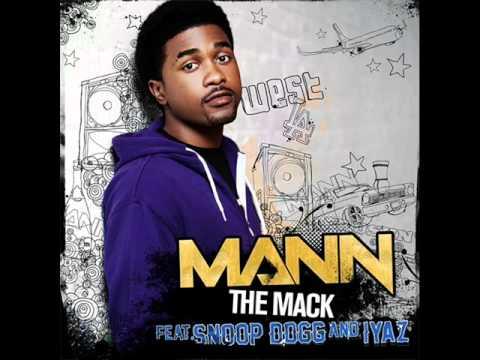 """Mann Feat. Iyaz & Snoop Dogg - """"The Mack"""""""