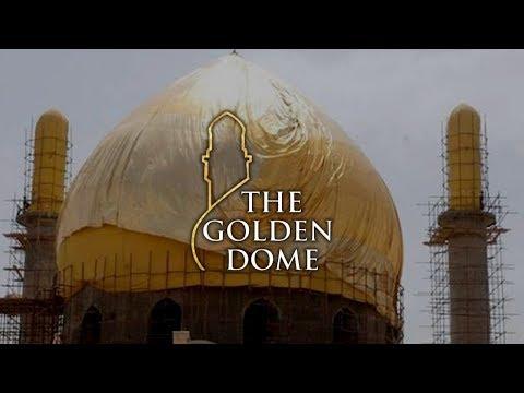 The Golden Dome (Full Documentary) | Destruction of the Shrine of Samarra